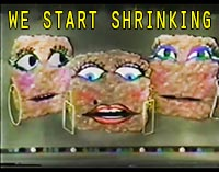 Singing Hamburgers We start Shrinking